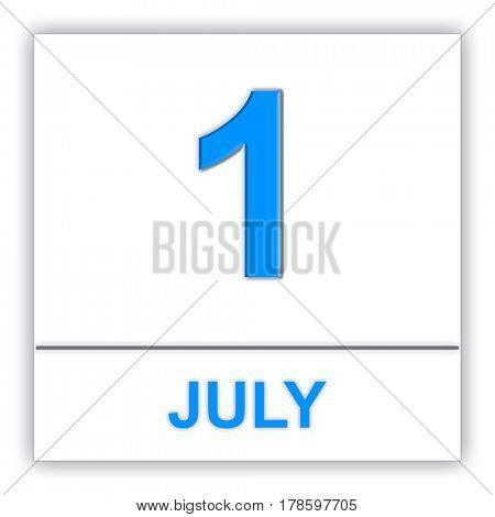July 1. Day on the calendar. 3D illustration