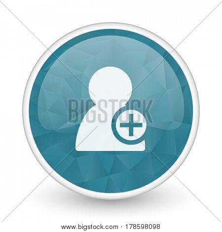 Add contact brillant crystal design round blue web icon.