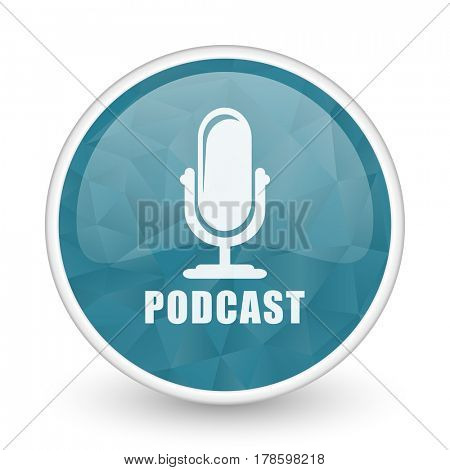 Podcast brillant crystal design round blue web icon.