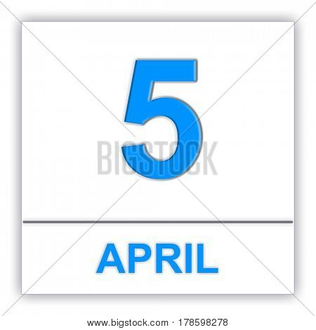 April 5. Day on the calendar. 3D illustration