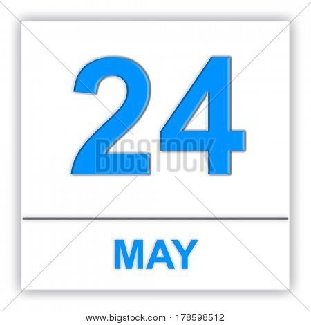 May 24. Day on the calendar. 3D illustration