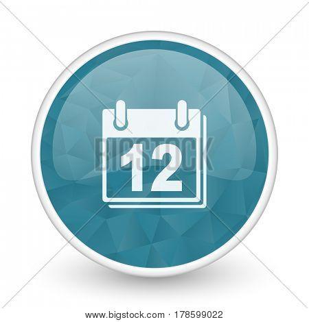 Calendar brillant crystal design round blue web icon.