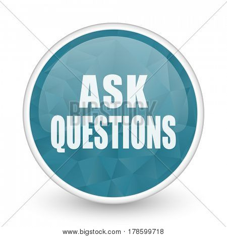 Ask questions brillant crystal design round blue web icon.