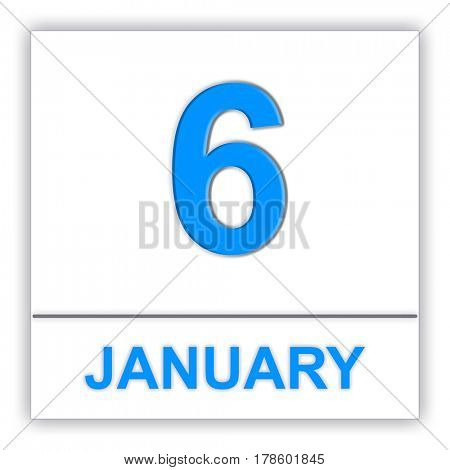 January 6. Day on the calendar. 3D illustration