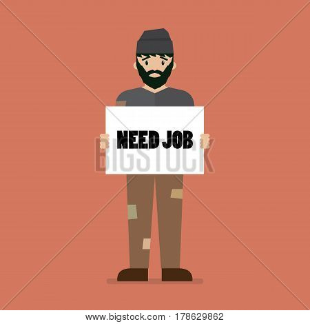 Unemployed man holding cardboard paper with Need a Job message. Vector illustration