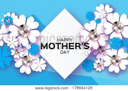 Flower Greeting card with Brilliant stones. Happy Mothers Day. International Women's Day with Paper cut Floral holiday. Beautiful bouquet. Rhombus frame. Space for text. Blue. Vector illustration.