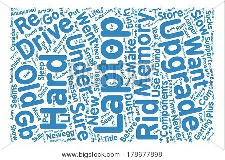 How To Upgrade Your Own Laptop For Under text background word cloud concept