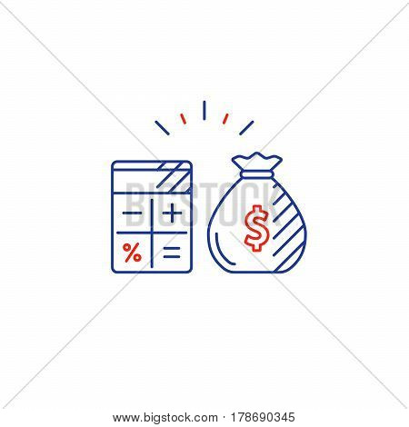 Savings account, financial audition, finance management, budget planning concept, project money bag, estimate investment risks, business analytics, loan calculation, vector mono line icon
