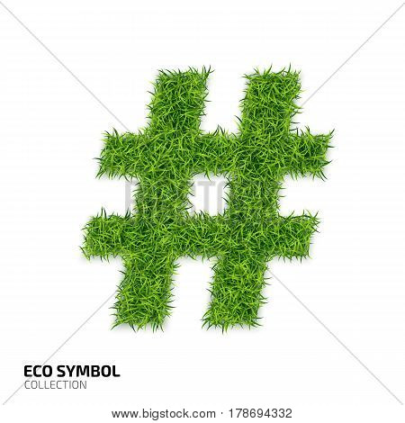 Hashtag icon from green grass. Eco icon isolated on white background. Symbol with the green lawn texture. Ecology symbol collection. Vector illustration