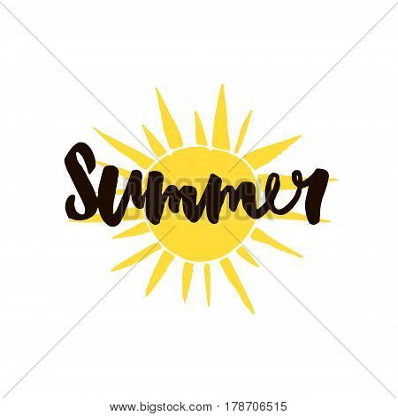 Summer hand written text on hand drawn yellow sun.Hand written lettering quote for poster card photo overlay. Isolated on white background. Vector illustration.