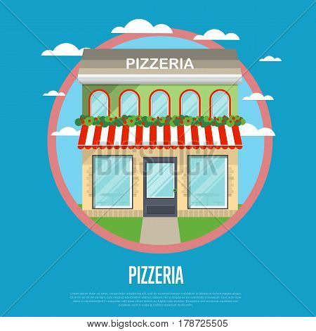 Facade of pizzeria restaurant in flat design vector illustration. Street cafe, bistro, fast food retail concept. Commercial public building in front with signboard and awning on street.