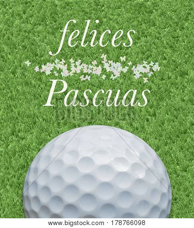 Golf and happy Easter greeting card in Spanish on lawn background and golf ball and butterflies decoration.