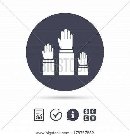 Election or voting sign icon. Hands raised up symbol. People referendum. Report document, information and check tick icons. Currency exchange. Vector
