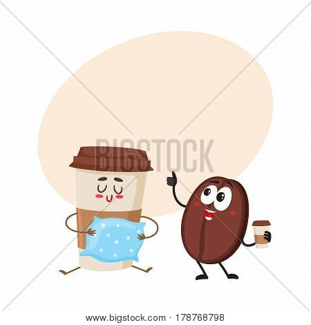 Funny coffee bean and sleepy paper cup characters, breakfast, morning, wake up concept, cartoon vector illustration with place for text. Coffee bean and paper coffee cup characters, mascots