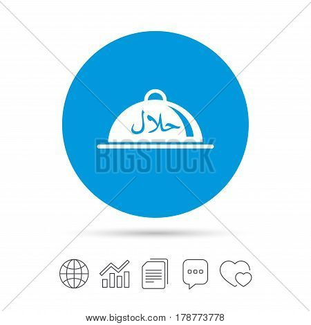 Halal food product sign icon. Natural muslims food platter serving symbol. Copy files, chat speech bubble and chart web icons. Vector