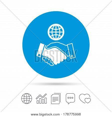 World handshake sign icon. Amicable agreement. Successful business with globe symbol. Copy files, chat speech bubble and chart web icons. Vector
