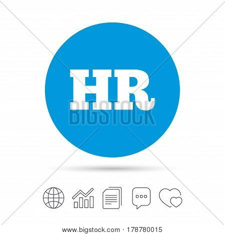 Human resources sign icon. HR symbol. Workforce of business organization. Copy files, chat speech bubble and chart web icons. Vector