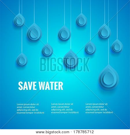 Eco design template. Save the water poster. Blue background with drop shape. World Water Day concept.