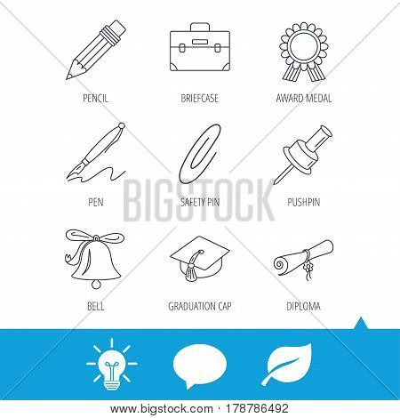 Graduation cap, pencil and diploma icons. Award medal, briefcase and bell linear signs. Pen, safety pin icons. Light bulb, speech bubble and leaf web icons. Vector