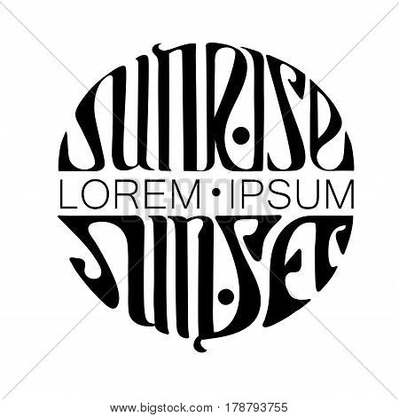Black Handmade inscription - sunrise and sunset on a white background in Art Nouveau style with place for text. Lettering in the form of a circle. As a variant of the logo