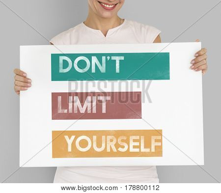 Do Not Limit Yourself  Placard Concept