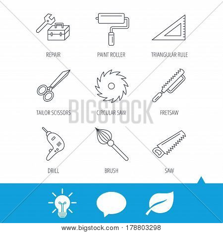 Scissors, paint roller and repair tools icons. Fretsaw, circular saw and brush linear signs. Triangular rule, drill icons. Light bulb, speech bubble and leaf web icons. Vector