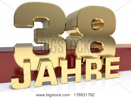 Golden digit thirty eight and the word of the year. Translated from the German - years.3D illustration