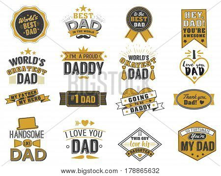 Isolated Happy fathers day quotes on the white background. Dad congratulation gold and black label, badge vector collection. Mustache, hat, stars elements for your design.