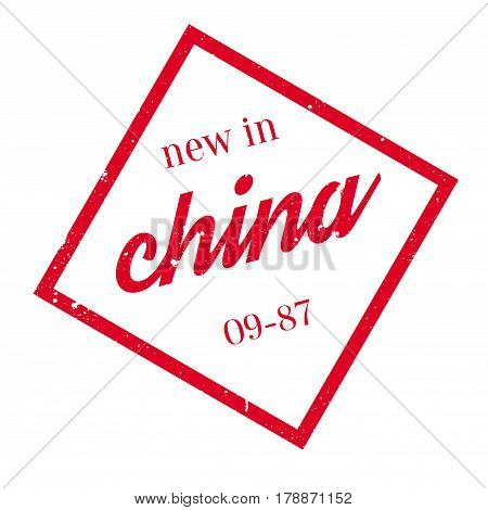 New In China rubber stamp. Grunge design with dust scratches. Effects can be easily removed for a clean, crisp look. Color is easily changed.
