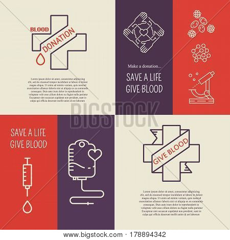 Vector blood donation banners and flyers.  Blood donation concepts with donor arm, blood drops, medical  cross. Line symbols with text and inspirational quote.