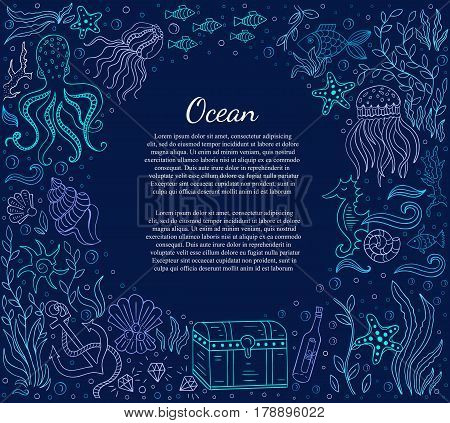 Vector Hand drawn vintage illustration with ocean elements octopus, fishes, dower chest, shells, anchor. Nautical frame and place for text, design for banner, invitation. Marine life vector background