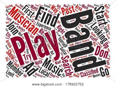Musicians How To Find Band Members text background word cloud concept