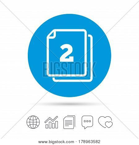 In pack 2 sheets sign icon. 2 papers symbol. Copy files, chat speech bubble and chart web icons. Vector