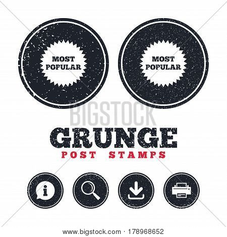 Grunge post stamps. Most popular sign icon. Bestseller symbol. Information, download and printer signs. Aged texture web buttons. Vector