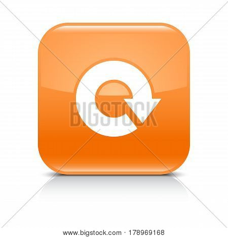Orange icon with white arrow repeat reload refresh rotation sign. Set 04. Rounded square button with gray reflection black shadow on white background. Vector illustration web design in 8 eps