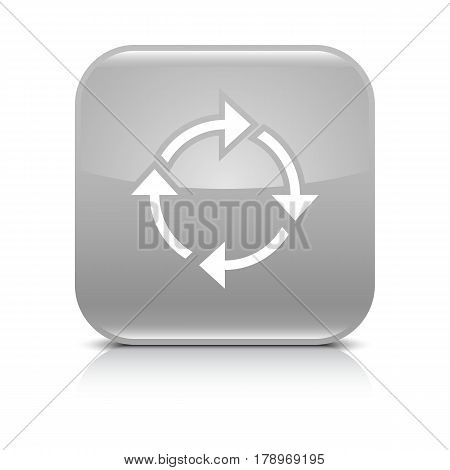 Gray icon with white arrow repeat reload refresh rotation sign. Set 01. Rounded square button with gray reflection black shadow on white background. Vector illustration web design in 8 eps