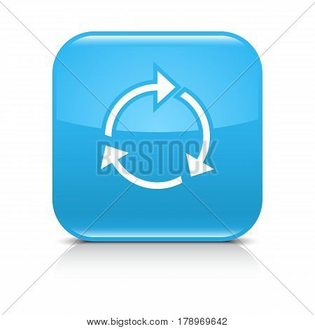 Blue icon with white arrow repeat reload refresh rotation sign. Set 01. Rounded square button with gray reflection black shadow on white background. Vector illustration web design in 8 eps