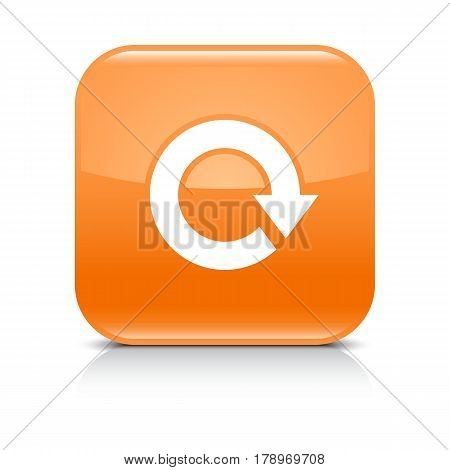 Orange icon with white arrow repeat reload refresh rotation sign. Set 03. Rounded square button with gray reflection black shadow on white background. Vector illustration web design in 8 eps