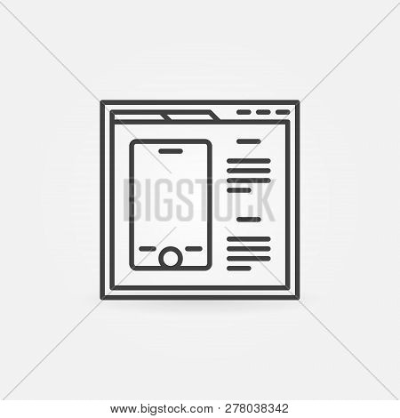 Webpage Or Browser With Smartphone Vector Concept Icon Or Symbol In Thin Line Style