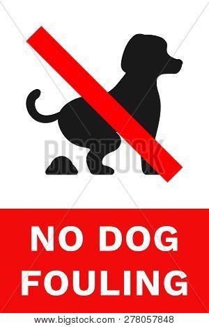 No Dog Fouling Sign. Vertical Poster. Vector.