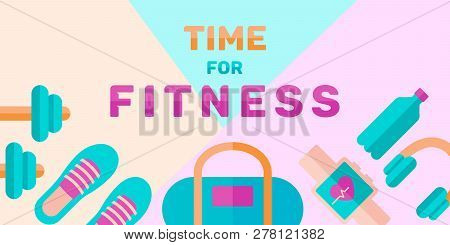 Banner Of Time For Fitness: Personal Coach, Sport And Diet. Vector In Flat Style.