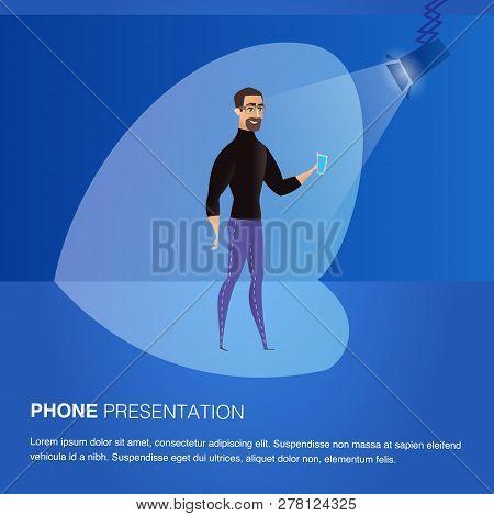 Illustration Man Standing On Stage In Light Soffit. Banner Vector Phone Presentation. Smiling Bearde