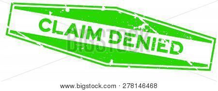 Grunge Green Claim Denied Word Hexagon Rubber Seal Stamp On White Background