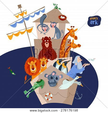 Bible Story. Noah S Ark With Various Animal Pairs (monkey, Bear, Giraffe, Lion, Penguin, Crocodile,