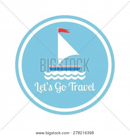 Flat White Boat With Sail And Little Waving Red Flag On The Top In Blue Circle. Isolated On White Ba