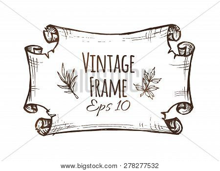 Vintage Banner Design Template. Hand Drawn Paper Scroll Or Frame Isolated On White Background. Engra