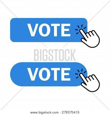 Vote Button Icon. Hand Cursor Clicks Vote Button. Voting, Polling, Ballot Symbol. Vector Illustratio