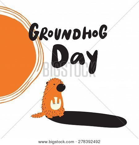 Groundhog Day. Funny Hand Drawn Illustration Of Groundhog Looking At His Shadow. Vector