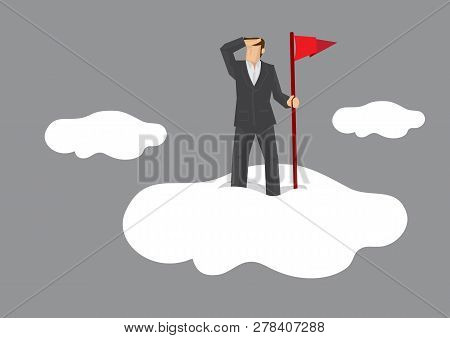 Cartoon businessman standing on cloud with hand holding a red flag and shielding eyes looking far. Vector illustration on metaphor for far-sighted visionary. poster