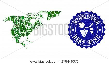 Vector Collage Of Wine Map Of North America And Greenland And Best Grape Wine Grunge Stamp. Map Of N